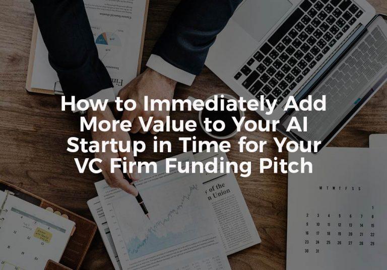 Adding Value To AI Startup