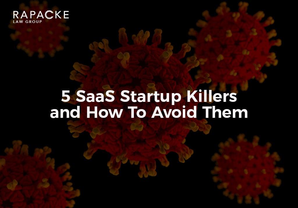 5 SaaS Startup Killers